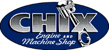 Chix Engine and Machine Shop
